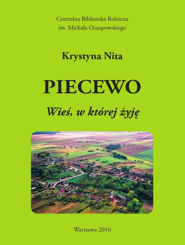 Piecewo - Wieś w której żyję